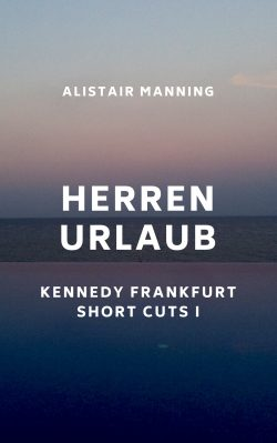 """""""Herrenurlaub"""" von Alistair Manning"""