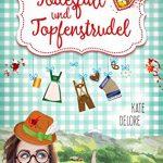"""""""Todesfall und Topfenstrudel"""" von Kate Delore"""