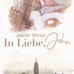 """""""In Liebe, John"""" – von Jasmin Winter"""