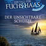 """Buchempfehlung """"Ein Fall für Fuchs & Haas: Der unsichtbare Schütze"""""""