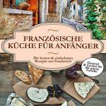 """""""Französische Küche für Anfänger"""" von David Pfaff"""