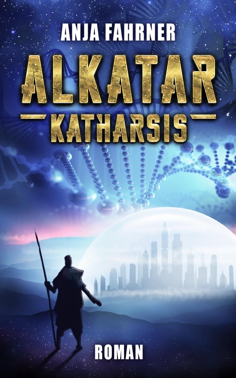 """""""Alkatar - Katharsis"""" von Anja Fahrner"""