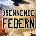 """""""Brennende Federn"""" von Judith Anton"""