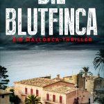 """""""Die Blutfinca: Ein Mallorca-Thriller (Marc Renner 1)"""" von Jorge de la Piscina"""