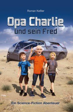 """""""Opa Charlie und sein Fred"""" von Roman Keßler"""