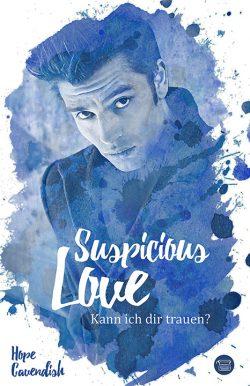 """""""Suspicious Love: Kann ich dir trauen?"""" von Hope Cavendish"""