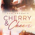 """""""Cherry & Cheers – Auf die Liebe"""" – Sue Sanders"""