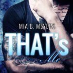 """""""That's Me – Vergangene Entscheidung"""" von Mia B. Meyers"""