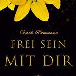 """""""Frei sein mit dir: Dark Romance"""" von Sheyla McLane"""