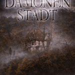 """""""Dämonenstadt"""" Mystery-Thriller von Frank W. Haubold"""