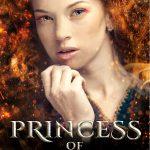 """""""Princess of Flames – Die Königstochter von Elionor"""" von Ladina S. Decurtins"""
