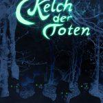 """""""Kelch der Toten"""" von Ivory MacIntyre"""