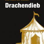 """""""Drachendieb"""" von Raphael Lang"""