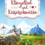 """""""Klingeltod und Kaiserschmarrn"""" von Kate Delore"""