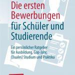 """""""Die ersten Bewerbungen für Schüler und Studierende: Ein persönlicher Ratgeber"""" von Tamara Schrammel"""