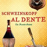 """Schweinskopf al dente"" von Rita Falk"