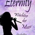 """""""Eternity – Wächter der Muse"""" von Andalie Herms"""