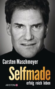 Carsten Maschmeyer - Selfmade