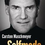 """""""Selfmade"""" von Carsten Maschmeyer"""