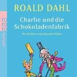 """""""Charlie und die Schokoladenfabrik"""" von Roald Dahl"""