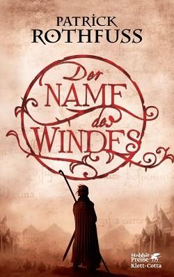 """""""Der Name des Windes"""" von Patrick Rothfuss"""