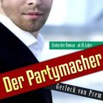 """""""Der Partymacher"""" von Gerlock von Prem"""