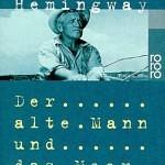 """""""Der alte Mann und das Meer"""" von Ernest Hemingway"""