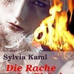 """""""Die Rache des Phönix"""" von Sylvia Kaml"""
