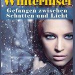 """""""Die Winterinsel – Gefangen zwischen Schatten und Licht"""" von Leanor Lindner"""