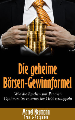 Marcel Neumann - Die geheime Börsengewinnformel