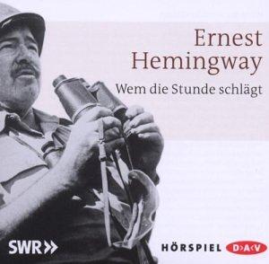 Ernest Hemingway - Wem die Stunde schlägt