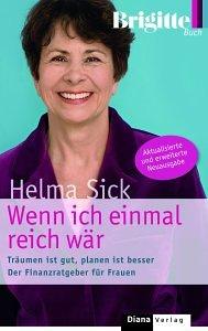 Helma Sick - Wenn ich einmal reich wär Träumen ist gut planen ist besser