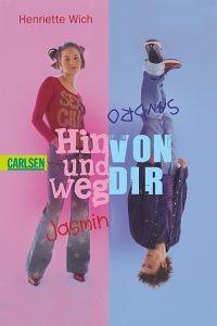 Henriette Wich - Hin und weg von dir
