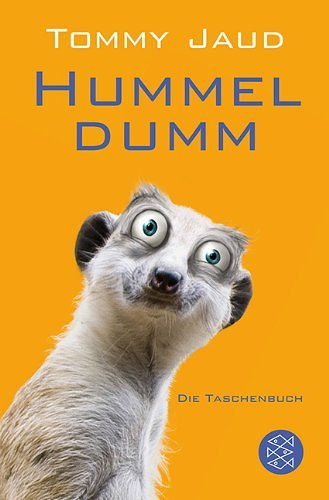 """Hummeldumm"" von Tommy Jaud"