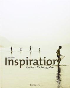 Inspiration: ein Buch für Fotografen