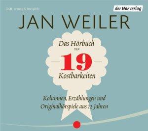 Jan Weiler - Das Hörbuch der 19 Kostbarkeiten