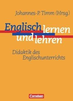 Johannes-Peter Timm - Englisch lernen und lehren