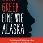 """""""Eine wie Alaska"""" von John Green"""