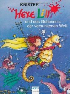 Knister - Hexe Lilli und das Geheimnis der versunkenen Welt