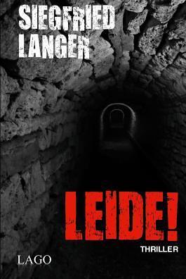 """""""Leide!"""" von Siegfried Langer"""