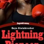 """""""Lightning Pioneer"""" von Enya Steinbrecher"""