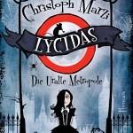 """""""Lycidas"""" von Christoph Marzi"""
