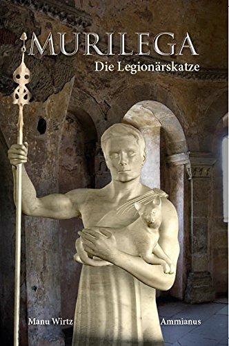 """""""Murilega - Die Legionärskatze"""" von Manu Wirtz"""