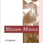 """""""Miezen-Minna"""" von Bianka Tewes"""