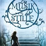 """""""Die Musik der Stille"""" von Patrick Rothfuss"""