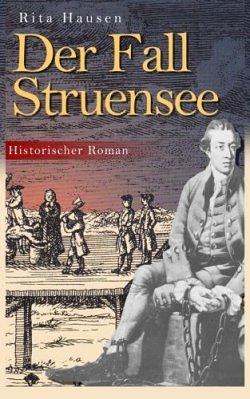 Rita Hausen - Der Fall Struensee