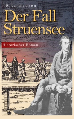 """""""Der Fall Struensee"""" von Rita Hausen"""