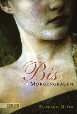 Stephenie Meyer - Bis(s) zum Morgengrauen