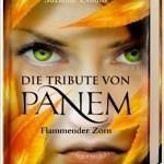 """""""Die Tribute von Panem – Flammender Zorn"""" von Suzanne Collins"""