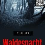 """""""Waldesnacht"""" von Silvia Bacher"""